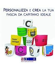 Fasce da Capitano Personalizzate - Personalizza la Tua Fascia da Capitano per Bambino o Adulto - Basic o Deluxe con o Senza Assistenza Grafica nella Personalizzazione