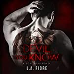 Devil You Know: Lost Boys, Book 1 | L. A. Fiore