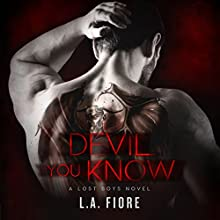 Devil You Know: Lost Boys, Book 1 Audiobook by L. A. Fiore Narrated by Tracy Marks