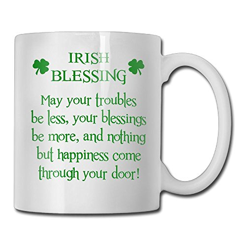 Inspirational Funny Quotes With Sayings For St. Patrick's Day - Irish Blessing - Coffee Mug Tea Cup Ceramic White 11 OZ -