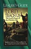 Lord, Teach Us, John D. Schroeder, 068708928X