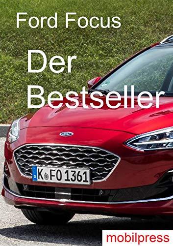 Ford Focus: Der Bestseller (Automodelle) (German Edition) ()