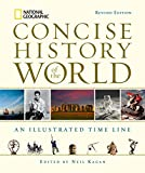 img - for National Geographic Concise History of the World: An Illustrated Time Line book / textbook / text book
