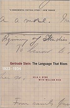 Gertrude Stein: The Language That Rises: 1923-1934 por William Rice