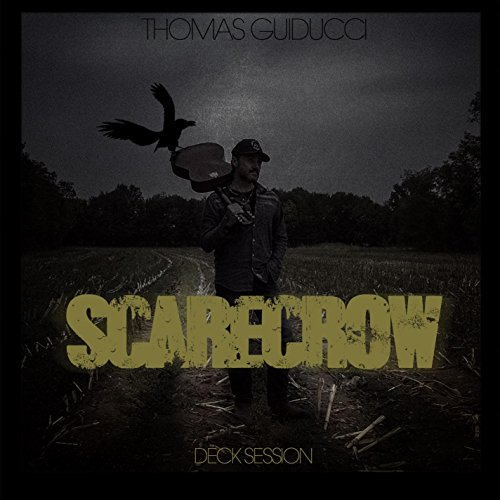 Scarecrow Decks - Scarecrow (Deck Session Live)