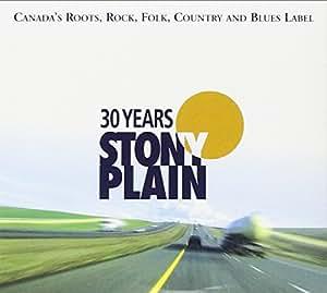 30 Years of Stony Plain