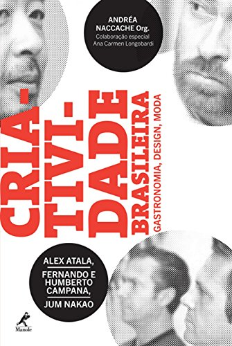 Criatividade Brasileira: Gastronomia, Design, Moda