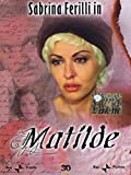 matilde (Dvd) Italian Import by sabrina ferilli