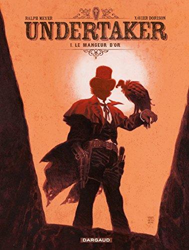 Undertaker - Tome 1 - Le Mangeur d