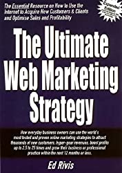 The Ultimate Web Marketing Strategy