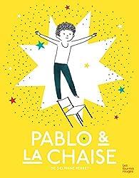 Pablo et la chaise par Delphine Perret
