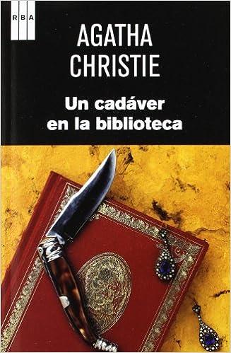 Un cadáver en la biblioteca: Agatha Christie: 9788490063118: Amazon.com: Books