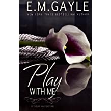 Play With Me (Pleasure Playground) (Volume 1)