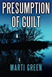 Presumption of Guilt (Innocent Prisoners Project)