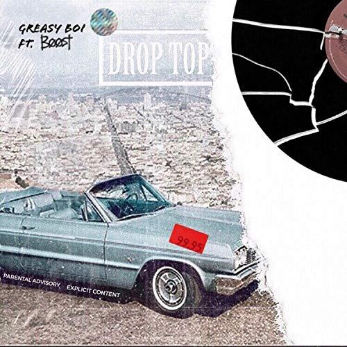 Drop Top (feat. Boost) [Explicit]