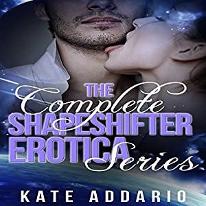 The Complete Shapeshifter Erotica Series Audiobook