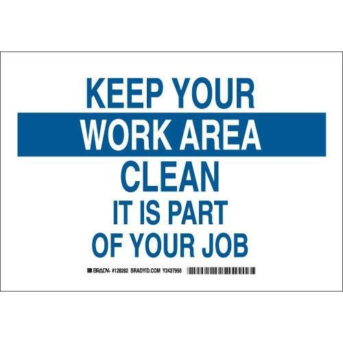 Keep Area Clean Sign - Brady 128281 Maintenance Sign, Legend