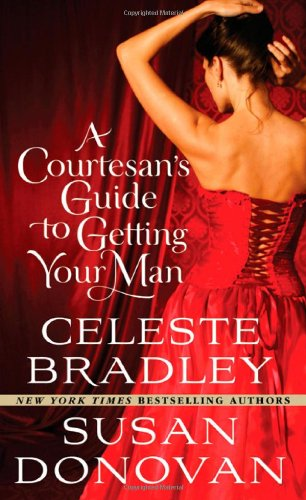 book cover of A Courtesan\'s Guide to Getting Your Man