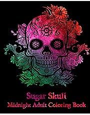 Sugar Skull : Midnight Adult Coloring Book.