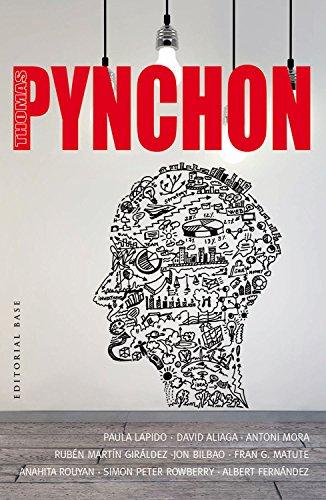 Thomas Pynchon: 45 (Base Hispánica) David Aliaga Muñoz