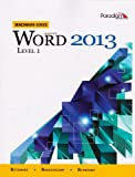 Microsoft® Word 2013: Level 1 (With CD), Nita Rutkosky, Audrey Roggenkamp, Ian Rutkosky, 0763853879