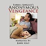Anonymous Vengeance | Farrell Kingsley