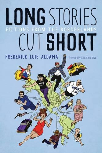 Long Stories Cut Short: Fictions from the Borderlands (Camino del Sol)