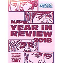 Voices of Wrestling's NJPW 2018 Year in Review: A comprehensive recap of New Japan Pro Wrestling in 2018.