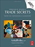 Rowland B. Wilson's Trade Secrets : Notes for Cartooning and Animation, Wilson, Rowland B., 0240817346