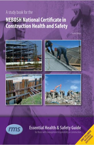 A Study Book for the NEBOSH National Certificate in Construction Health and Safety (National Certificate In Construction Health And Safety)