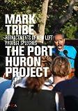 Mark Tribe: the Port Huron Project, Nato Thompson, Rebecca Schneider, Mark Tribe, 8881587629