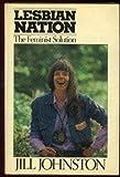The Lesbian Nation, Jill Johnston, 0671214330