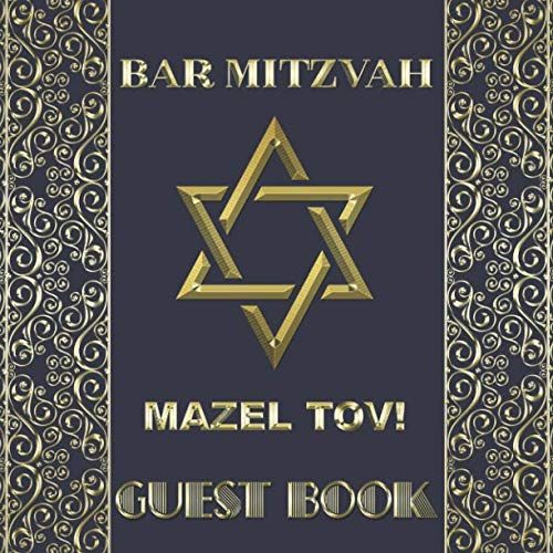 Bar Mitzvah Mazel Tov Guest Book: Beautiful Shiny Ornate Gold Glossy Guestbook to Celebrate Bar Mitzvah Boys 13th Birthday
