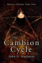 The Cambion Cycle: Quincy Harker Year Two (Quincy Harker, Demon Hunter Book 2)