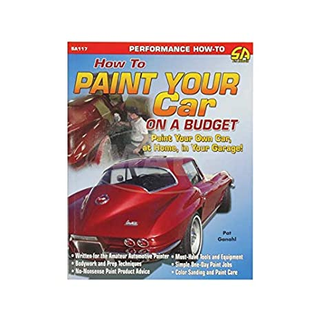 Budget Auto Parts >> Amazon Com Macs Auto Parts 32 75743 How To Paint A Car On A Budget