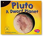 Pluto: A Dwarf Planet (Exploring the Galaxy)