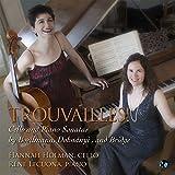 Trouvaille! Cello and Piano Sonatas