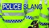 Police Slang by Charles Harris (31-Mar-2010) Paperback