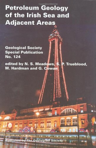 Petroleum Geology of the Irish Sea And Adjacent Areas (Geological Society Special Publication)