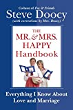 Book cover from The Mr. & Mrs. Happy Handbook: Everything I Know About Love and Marriage (with corrections by Mrs. Doocy) by Steve Doocy