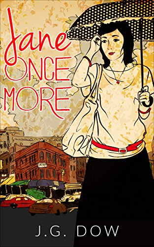 Jane Once More  (Sequel to Jane of Manchester) by [Dow, J.G.]