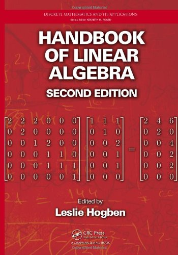 Handbook of Linear Algebra (Discrete Mathematics and Its Applications)