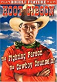 Hoot Gibson Double Feature: The Fighting Parson/The Cowboy Counselor