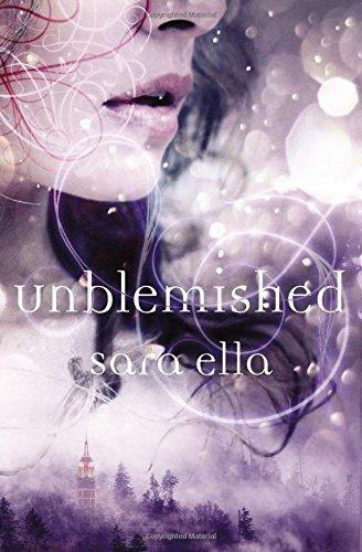 Download Unblemished (The Unblemished Trilogy) ebook
