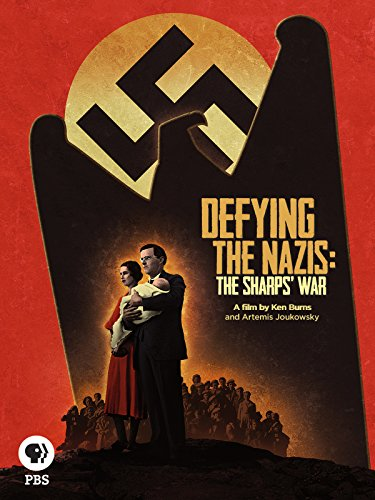 Defying the Nazis: The Sharps' War (Sharp Politics American)