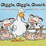 Giggle, Giggle, Quack | Doreen Cronin
