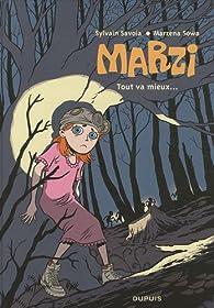 Marzi, Tome 6 : Tout va mieux par Marzena Sowa