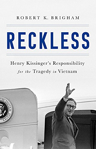 Reckless: Henry Kissinger and the Tragedy of Vietnam (Nuclear Playing Cards)