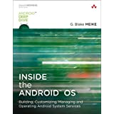 Inside the Android OS: Building, Customizing, Managing and Operating Android System Services