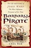 Barbary Pirate, Greg Bak, 0750943505